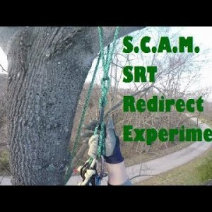 S.C.A.M. SRT Redirect Experiments - Recreational Tree Climbing