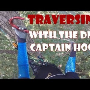 Traversing with the DMM Captain Hook, Recreational Tree Climbing